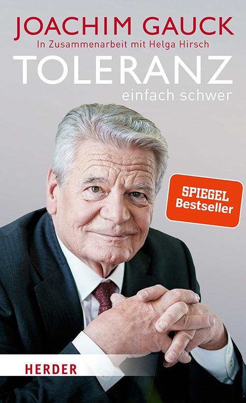 Gauck: Toleranz: einfach schwer