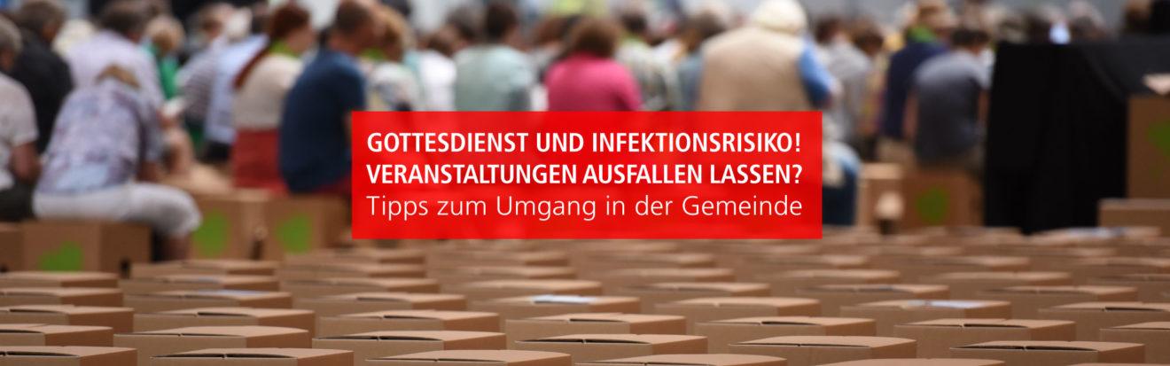 Gottesdienst und Infektionsrisiko