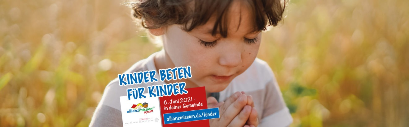 Allianz-Mission | Kinder beten für Kinder | Weltkindergebetstag