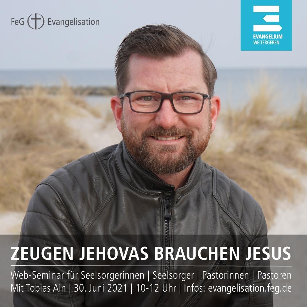 FeG Evangelisation | Zeugen Jehovas brauchen Jesus